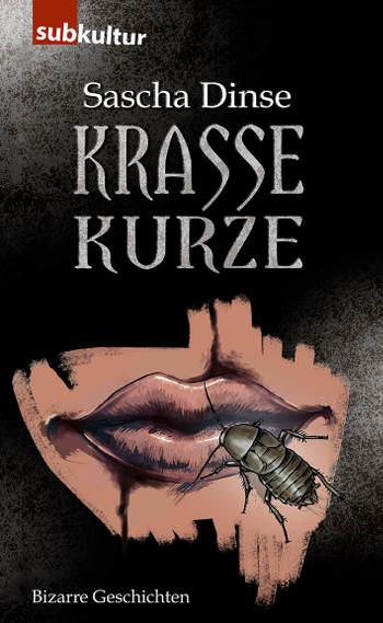 Covermotiv Krasse Kurze, erschienen bei Edition Subkultur